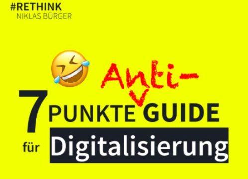7 Punkte Anti-Guide für Digitalisierung
